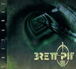 BRETT PIT - Tritonus