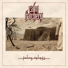 CALM HATCHERY - Fading Reliefs
