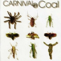 CARNIVAL IN COAL - Fear Not