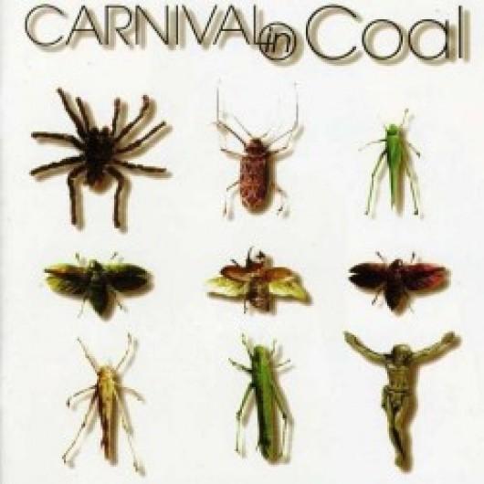 CARNIVAL IN COAL - Fear Not