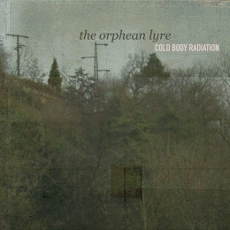 COLD BODY RADIATION – The Orphean Lyre