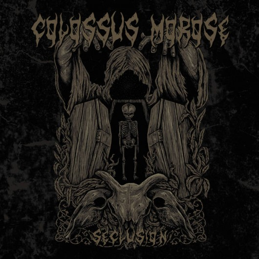 COLOSSUS MOROSE - Seclusion