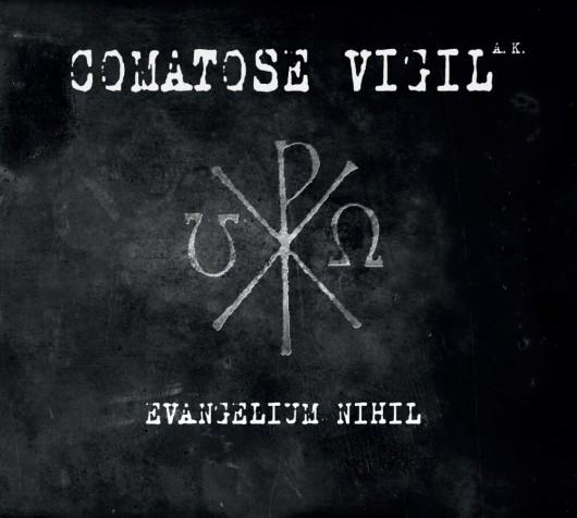 COMATOSE VIGIL A.K. - Evangelium Nihil
