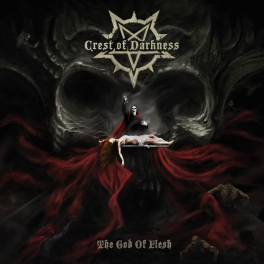 CREST OF DARKNESS - The God of Flesh