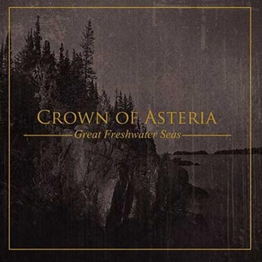 CROWN OF ASTERIA - Great Freshwater Seas