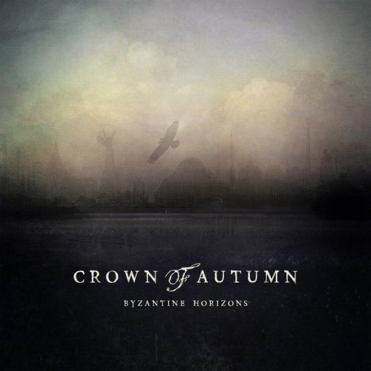 CROWN OF AUTUMN - Byzantine Horizons