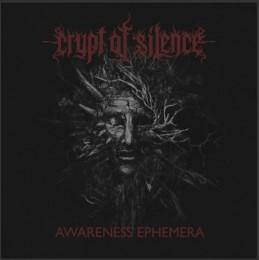 CRYPT OF SILENCE – Awareness Ephemera