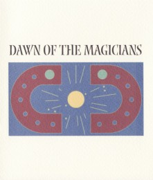 THE MYSTERY SCHOOL – Dawn Of The Magicians