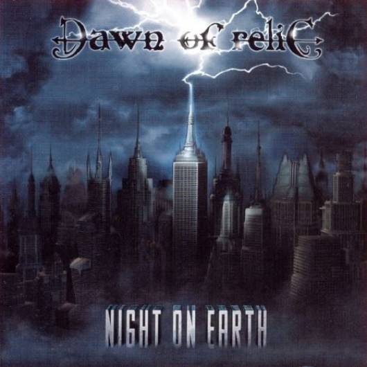 DAWN OF RELIC - Night on Earth