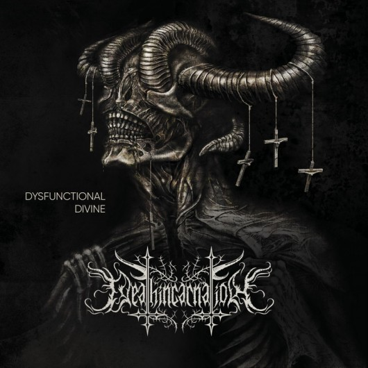 DEATHINCARNATION - Dysfunctional Divine