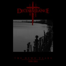 DECEMBERANCE - The Demo Years 1998 - 2001