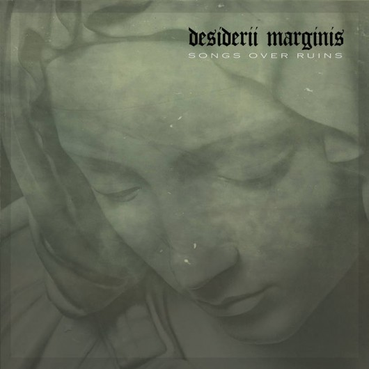 DESIDERRII MARGINIS - Songs Over Ruins
