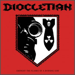 DIOCLETIAN - Amongst The Flames Of A Burning God