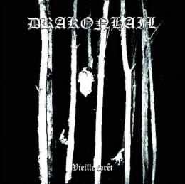 DRAKONHAIL - Vieille foret