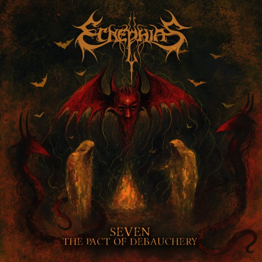 ECNEPHIAS - Seven – The Pact Of Debauchery