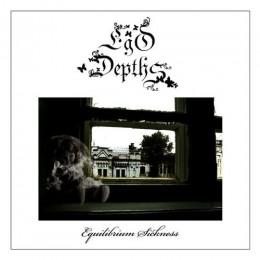 EGO DEPTHS - Equilibrium Sickness