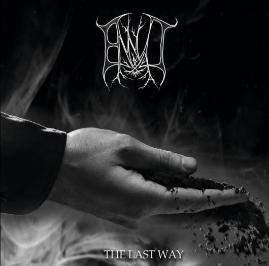 ENNUI - The Last Way