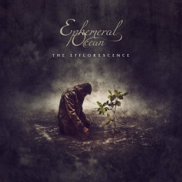 EPHEMERAL OCEAN - The Efflorescence