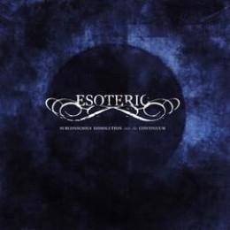 ESOTERIC - Subconscious Dissolution into the Continuum