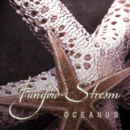 FUNGOID STREAM - Oceanus