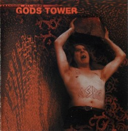 GODS TOWER - Abandon All Hope