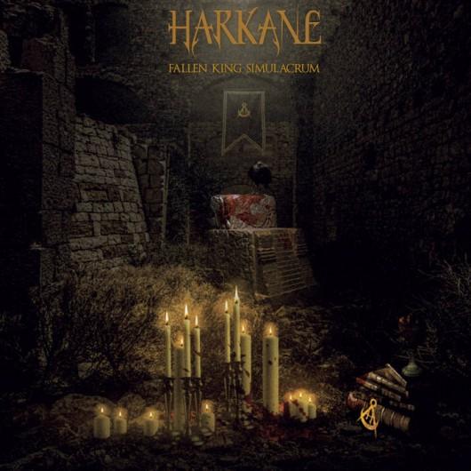 HARKANE - Fallen King Simulacrum
