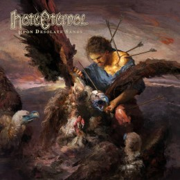 HATE ETERNAL - Upon Desolate Sands