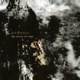 HYPONIC - The Noise of Time