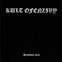 KULT OFENZIVY - Symfonie oceli