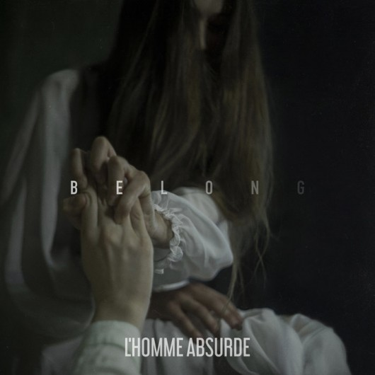 L'HOMME ABSURDE - Belong
