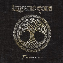LUNATIC GODS - Turiec
