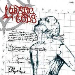 LUNATIC GODS - Mythus