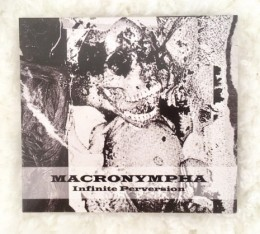 MACRONYMPHA – Infinite Perversion