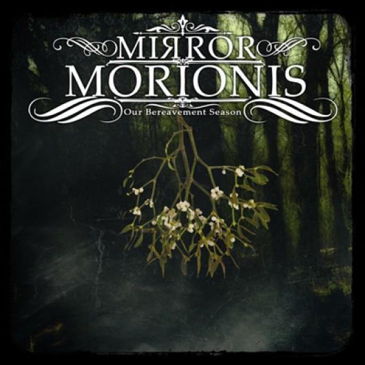 MIRROR MORIONIS - Our Bereavement Season 2CD