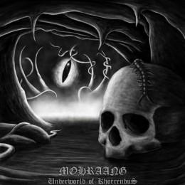 MOHRAANG - Underworld of Khorrendus