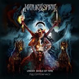 NATURAL SPIRIT -  Під серпом часу / Under Sickle of Time