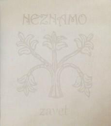 NEZNAMO - Zavet