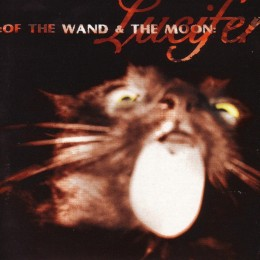 OF THE WAND AND THE MOON - Lucifer
