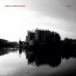 OPIUM | SOSTRAH TINNITUS – Stain