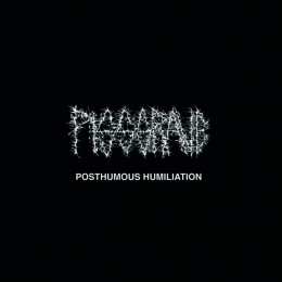 PISSGRAVE – Posthumous Humiliation