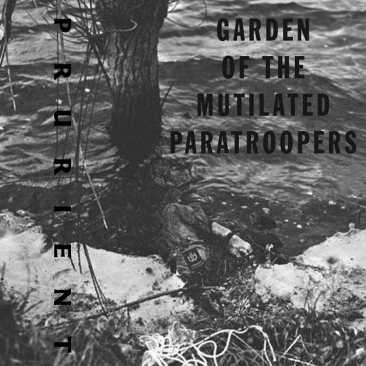 PRURIENT - Garden Of The Mutilated Paratroopers 2CD