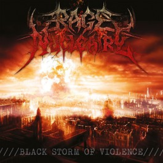 RAGE NUCLEAIRE - Black Storm of Violence