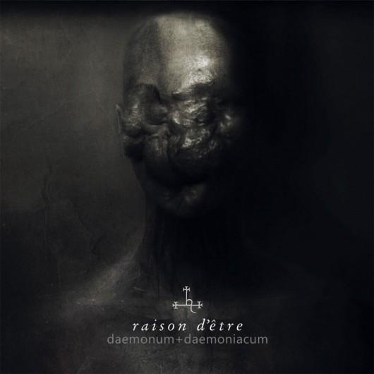 RAISON D'ÊTRE - Daemonum + Daemoniacum 2CD