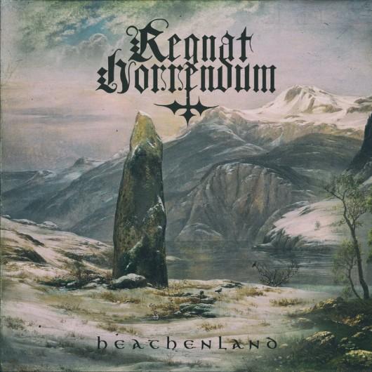 REGNAT HORRENDUM (Holdaar) - Heathenland