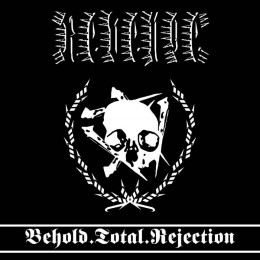 REVENGE - Behold.Total.Rejection