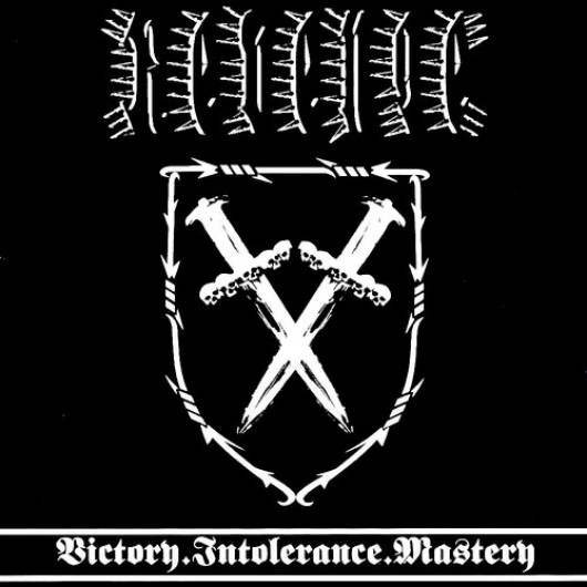 REVENGE - Victory.Intolerance.Mastery