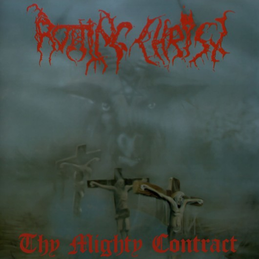 ROTTING CHRIST - The Mighty Contract