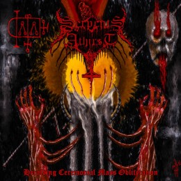 SERPENTS ATHIRST - Heralding Ceremonial Mass Obliteration