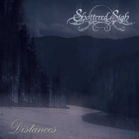 SHATTERED SIGH - Distances