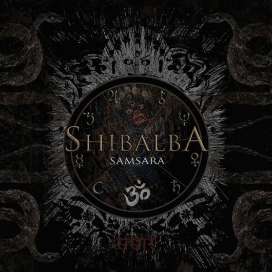 SHIBALBA - Samsara